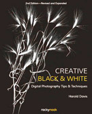 Creative Black & White, Revised and Expanded Second Edition